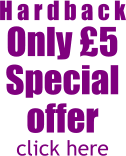 H a r d b a c k Only £5 Special offer click here